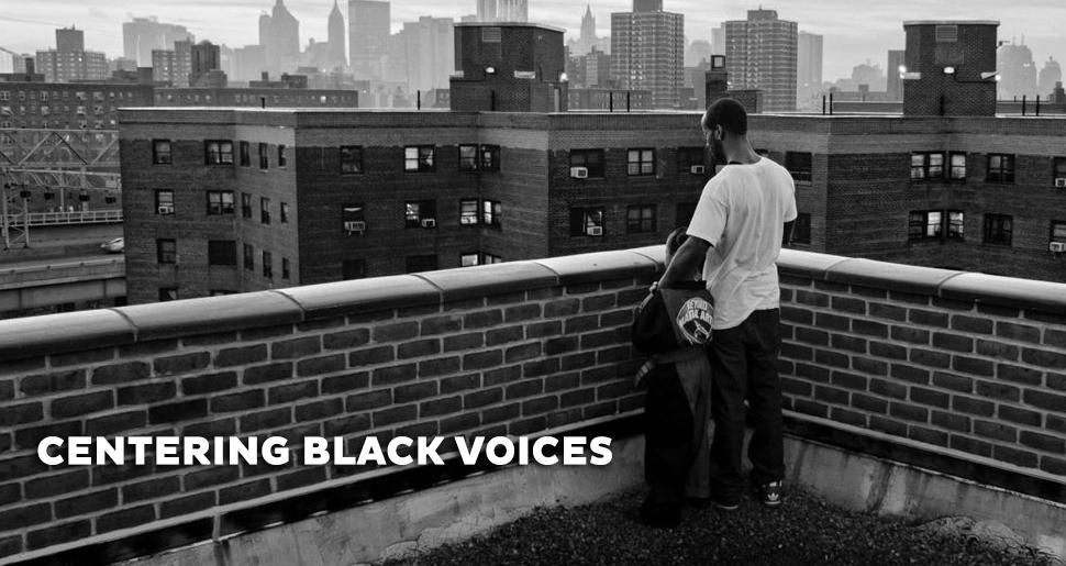 Centering Black Voices