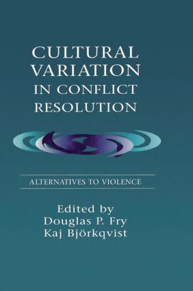 Cultural Variation in Conflict Resolution