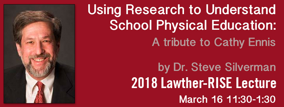 Steve Silverman-Using Research to Understand School Physical Education