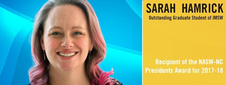 Sarah Hamrick wins Presidents Award 2017-18 NASW-NC